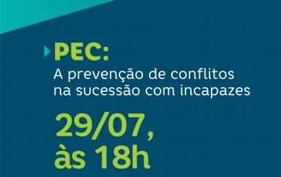 PEC: A prevenção de conflitos na sucessão com incapazes
