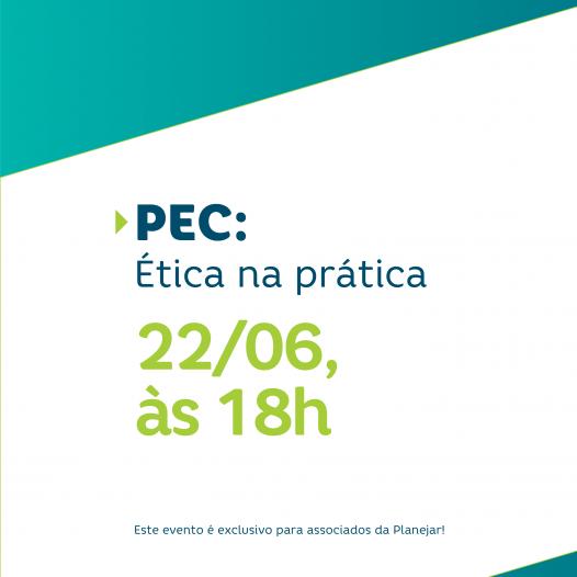 PEC: Ética na prática